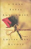 http://fleurfisher.files.wordpress.com/2010/12/louisa-may-alcott-a-long-fatal-love-chase.jpg?w=500