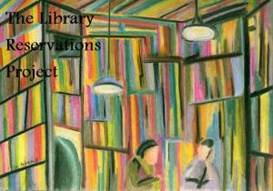 The Library Reservations Project1